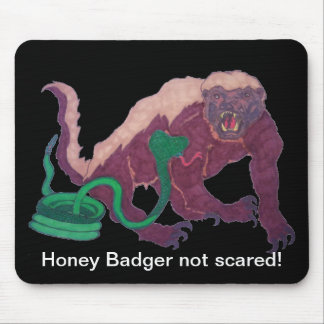 honey badger not scared mouse pad