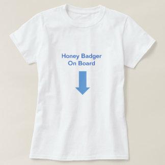 Honey Badger On Board T-shirts