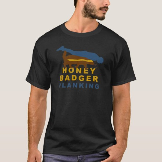 honey badger planking T-Shirt