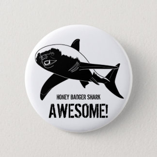 Honey Badger Shark Awesome! 6 Cm Round Badge