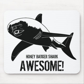 Honey Badger Shark Awesome! Mouse Mat