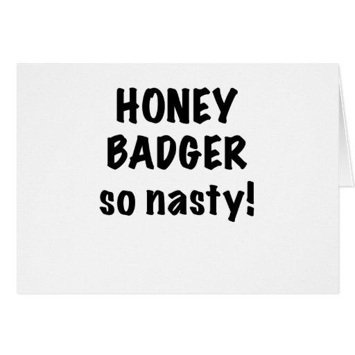 Honey Badger, So Nasty! Greeting Cards