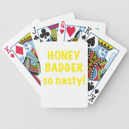 Honey Badger So Nasty Playing Cards