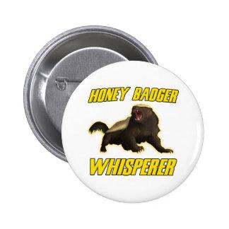 Honey Badger Whisperer Pin