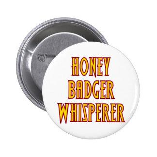 Honey Badger Whisperer Pinback Buttons