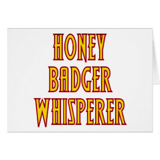 Honey Badger Whisperer Card