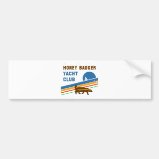 honey badger yacht club bumper sticker