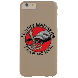 Honey Badgers 'fear no evil' Barely There iPhone 6 Plus Case