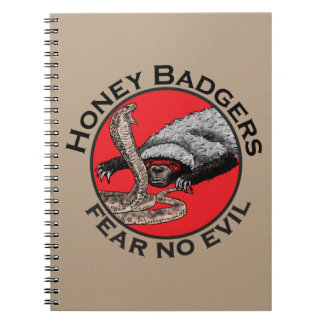 Honey Badgers 'fear no evil' Spiral Note Books
