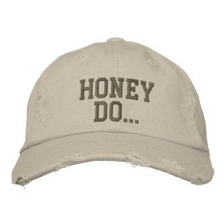 Honey do... baseball cap