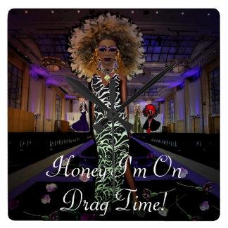 Honey I'm On Drag Time! Square Wall Clock
