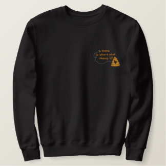Honey Is Home Embroidered Sweatshirt
