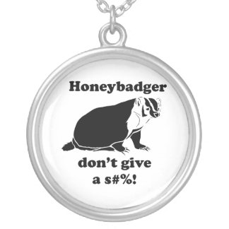 Honeybadger don't care custom necklace