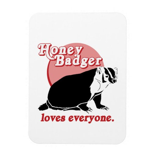 HONEYBADGER LOVES EVERYONE RECTANGLE MAGNETS