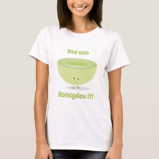 Honeydew Encouragement   Womens T-shirt