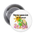 Honeymooning in Cancun Pinback Button