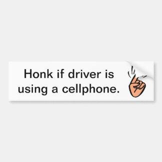 Honk for cellphones! bumper sticker