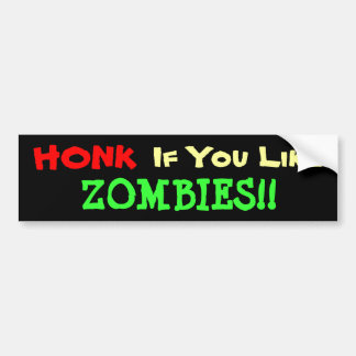 Honk For Zombies Bumper Sticker
