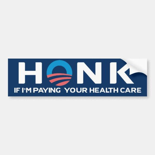 Honk If... Health Care Bumper Sticker