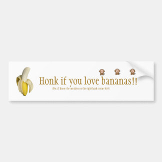 """Honk if you love bananas"" Bumper Sticker"