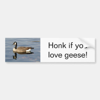 """Honk if you love geese"" bumper sticker"