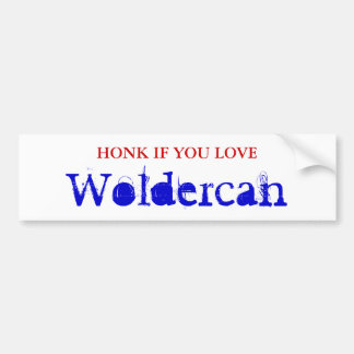 HONK IF YOU LOVE, Woldercan Bumper Sticker