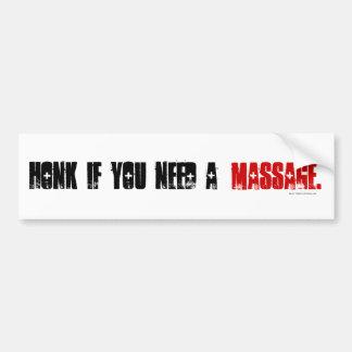 Honk If You Need a Massage. Bumper Sticker