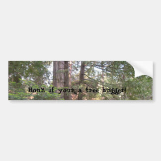 Honk If your A Tree Hugger Bumper Sticker