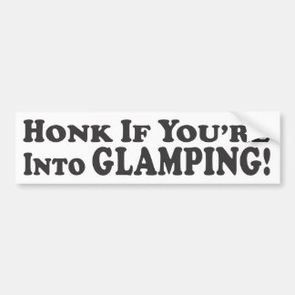 Honk If You're Into Glamping! - Bumper Sticker Car Bumper Sticker
