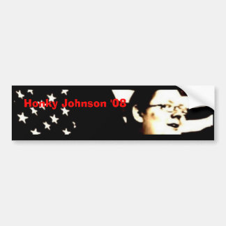 Honky Johnson '08 Bumper Sticker