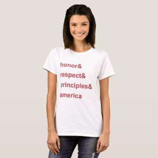 Honor Respect Principles America Red T-Shirt