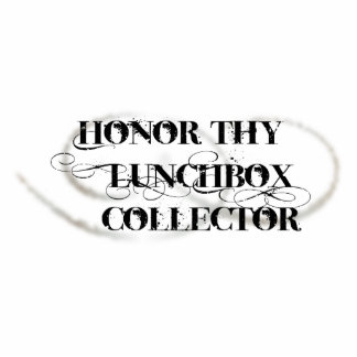 Honor Thy Lunchbox Collector Standing Photo Sculpture