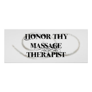 Honor Thy Massage Therapist Poster