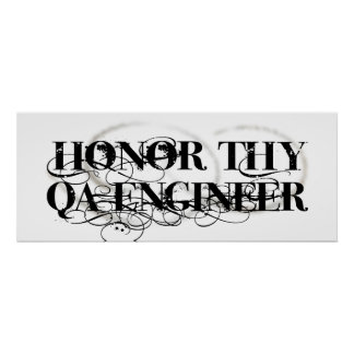 Honor Thy QA Engineer Poster