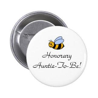Honorary Auntie-To-Bee 6 Cm Round Badge