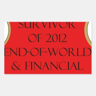 Honorary Survivor of 2012 End of World & Financial Rectangular Sticker