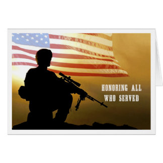 Honoring all who served. Veterans Day Cards