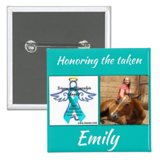 Honoring our taken, Emily Mcgee button. 15 Cm Square Badge