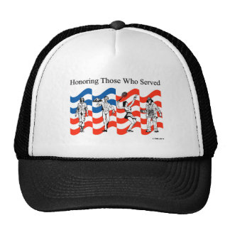 Honoring Those who Served Trucker Hat