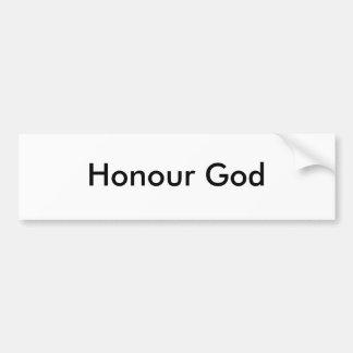 Honour God Bumper Sticker