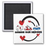 Honour Our Heroes Tshirts and Gifts Square Magnet