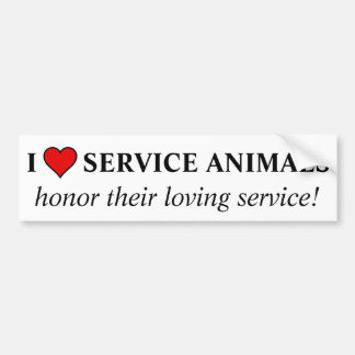 Honour the love & service given by service animals bumper sticker