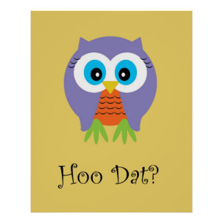 Hoo Dat on Yellow - Poster