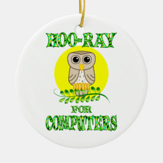 Hoo-Ray for Computers Round Ceramic Decoration