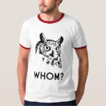 Hoo Who Whom Grammar Owl Tee Shirts