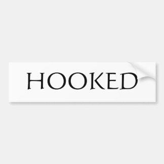 Hooked Bumper Sticker