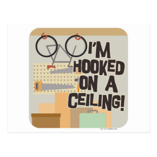 Hooked on a Ceiling! Postcard
