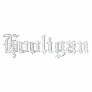 Hooligan Embroidered Hoodies