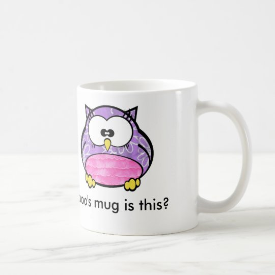 Hooo's mug is this?
