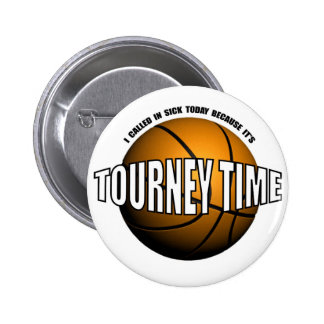 HOOPS-TOURNEY TIME PINBACK BUTTON